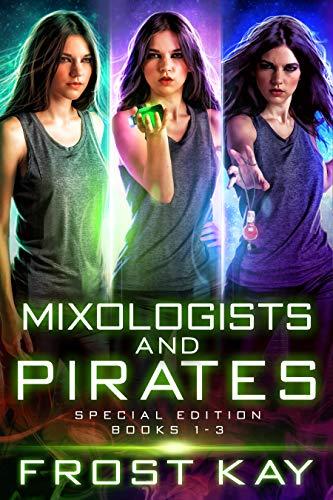 Mixologists and Pirates Box Set (Books 1 - 3) -