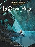 Le Grand Mort - Tome 07 : Dernières migrations