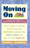 img - for Moving On: A Practical Guide to Downsizing the Family Home by Linda Hetzer, Janet Hulstrand(April 7, 2004) Paperback book / textbook / text book