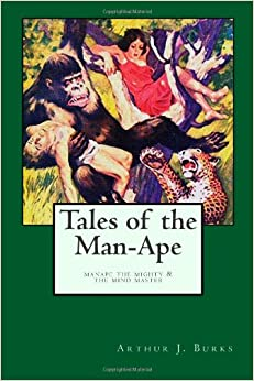 Book Tales of the Man-Ape: Manape the Mighty and Its Sequel, The Mind Master