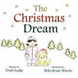 The Christmas Dream, Trish Leake, 0988203472