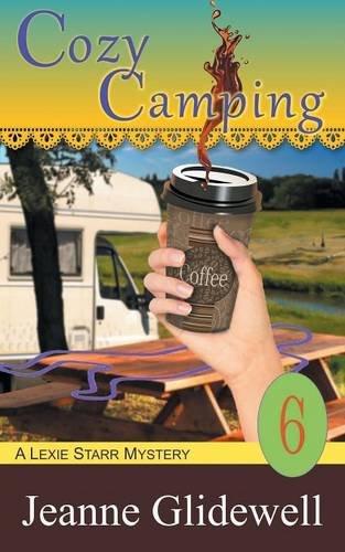 Cozy Camping (a Lexie Starr Mystery, Book 6) pdf epub