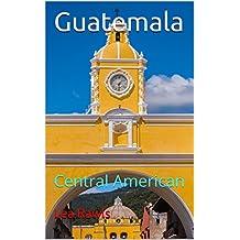 Guatemala: Central American (Photo Book Book 153)