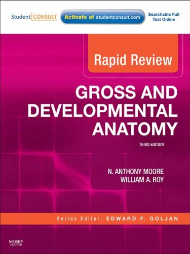 Rapid Review Gross and Developmental Anatomy (3rd 2010) [Moore & Roy]