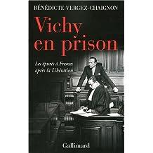 VICHY EN PRISON : LES ÉPURÉS APRÈS LA LIBÉRATION