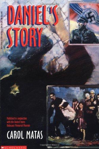 Daniel's Story by Carol Matas (1993-04-01)