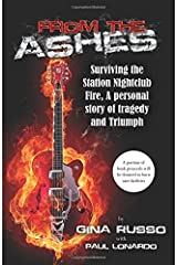 From the Ashes, Surviving the Station Nightclub Fire Paperback