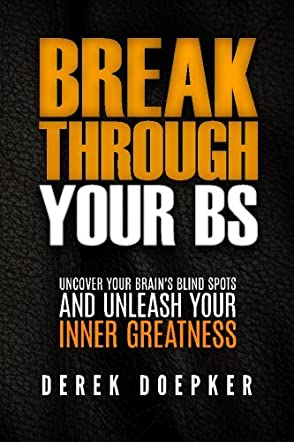 Break Through Your BS
