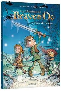 vignette de 'Les chroniques de Braven Oc n° 1<br /> L'épée de Galamus : Les chroniques de braven'oc, 1 (Alain Ruiz)'