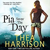 Pia Saves The Day: A Novella of the Elder Races, Book 6 | Thea Harrison