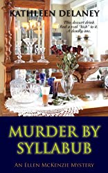 Murder by Syllabub (Ellen McKenzie mysteries Book 5)