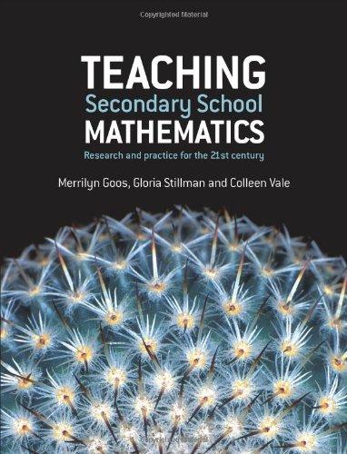 Teaching Secondary School Mathematics by Colleen Vale , Gloria Stillman , Merrilyn Goos, Publisher : Allen & Unwin