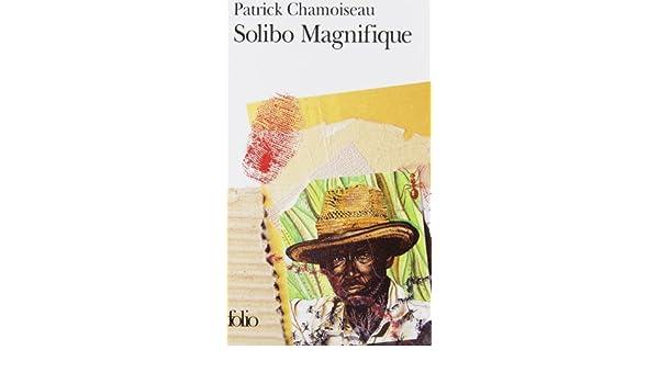 Solibo magnifique folio english and french edition patrick solibo magnifique folio english and french edition patrick chamoiseau 9782070383917 amazon books fandeluxe Choice Image