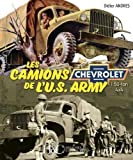 Les Camions Chevrolets 4x4 de l'Us Army