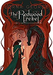 The Redwood Rebel (The Redwood War Book 1)