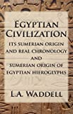 Egyptian Civilization, L. a. Waddell and L. A. Waddell, 0979917697