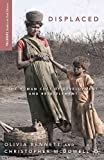 img - for By Olivia Bennett - Displaced: The Human Cost of Development and Resettlement (Palgra (2012-03-30) [Paperback] book / textbook / text book