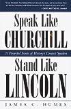 Speak Like Churchill, Stand Like Lincoln: 21