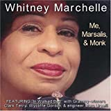 Me Marsalis & Monk by Whitney Marchelle (2008-11-25)