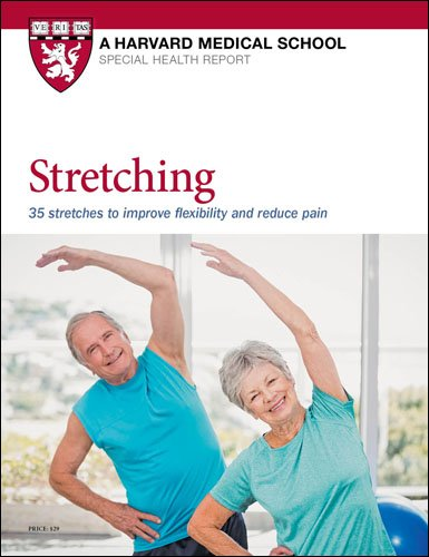 Stretching: 35 stretches to improve flexibility and reduce pain