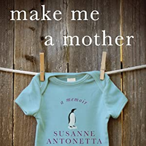 Make Me a Mother Audiobook