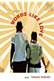 Words Like Love (West End Press New Series)
