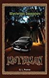 Mothman (Mysterious Encounters)
