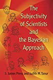 img - for The Subjectivity of Scientists and the Bayesian Approach (Dover Books on Mathematics) book / textbook / text book
