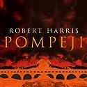 Pompeji Hörbuch von Robert Harris Gesprochen von: Karlheinz Tafel