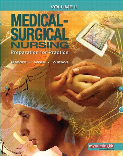 Medical-Surgical Nursing: Preparation for Practice: 2