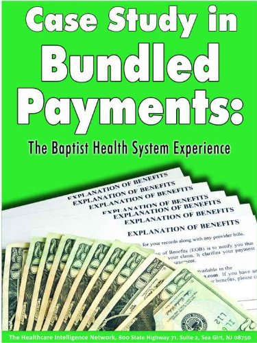Download Case Study in Bundled Payments: The Baptist Health System Experience Pdf