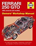 Ferrari 250 GTO Manual: An insight into owning, racing and maintaining Ferrari's iconic sports racer