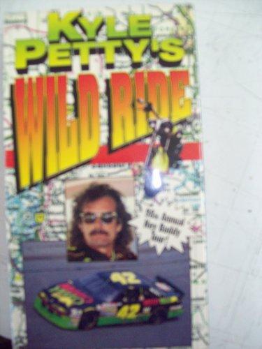 Kyle Petty's Wild Ride [VHS]