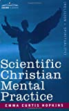 Scientific Christian Mental Practice, Emma Hopkins, 1602061971