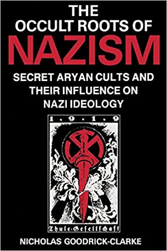 Amazon.com: The Occult Roots of Nazism: Secret Aryan Cults and ...