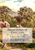 Brownings in England, Jess Browning, 149603340X