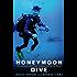 Honeymoon Dive