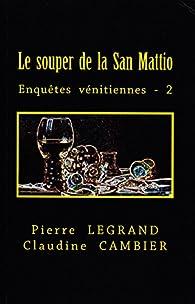 Le souper de la San Mattio par Pierre Legrand
