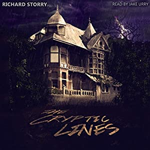 The Cryptic Lines Audiobook by Richard Storry Narrated by Jake Urry