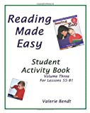 Reading Made Easy Student Activity Book Three: A student workbook for Reading Made Easy