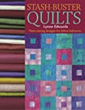 Stash-Buster Quilts, Lynne Edwards, 0715324632