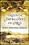 img - for 30 doblones de oro (Spanish Edition) book / textbook / text book