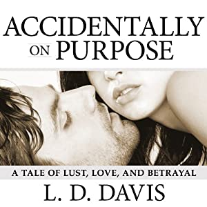 Accidentally on Purpose Audiobook