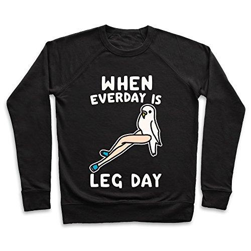 LookHUMAN When Everyday is Leg Day White Print XL Black Unisex Crewneck Sweatshirt ()