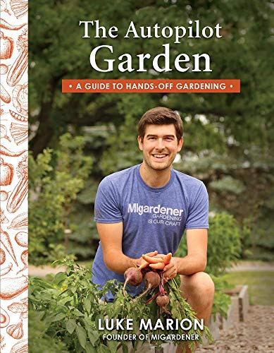 The Autopilot Garden: A Guide to Hands-off Gardening