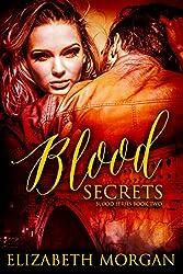 Blood Secrets: Book Two