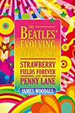 #4: The Beatles' Evolving Revolution: 'Strawberry Fields Forever' and 'Penny Lane' (Kindle Single)