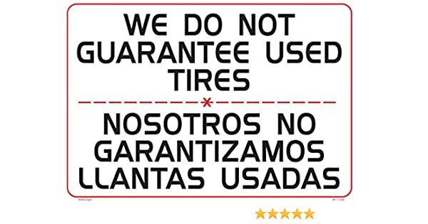 """AP-112 bil We Do Not Guarantee Used Tires 14/""""x20/"""" Sign"""