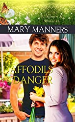 Daffodils and Danger (Wildflowers and Wishes Book 1)