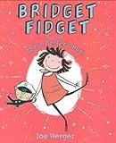 Bridget Fidget and The Most Perfect Pet